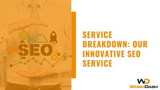 Service Breakdown: Our Innovative SEO Service